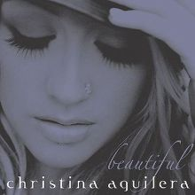"""Beautiful"" by Christina Aguilera  RCA"