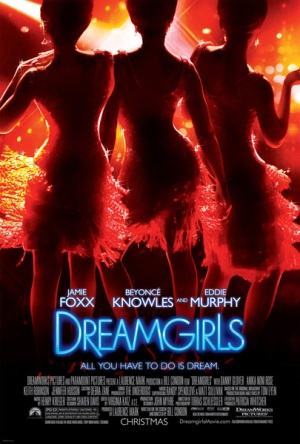 "Theatrical poster for the 2006 film ""Dreamgirls"" DreamWorks Pictures / Paramount Pictures"