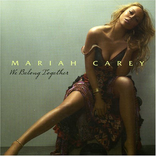 "Mariah Carey - ""We Belong Together"" Island Records"