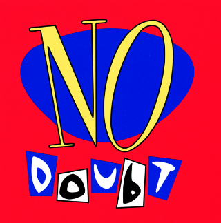 """No Doubt"" - No Doubt Interscope Records"