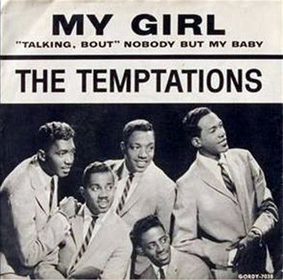 """My Girl"" by The Temptations Motown Record Company /Universal Music"