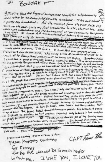 A copy of the suicide note Kurt Cobain left behind  http://nirvana.wikia.com