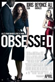 "Theatrical poster for ""Obsessed""  Screen Gems"