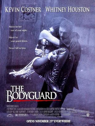 "Theatrical film poster for ""The Bodyguard"" Warner Brothers Pictures"
