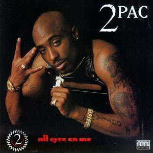 """All Eyez on Me"" - Tupac Death Row Records / Interscope"