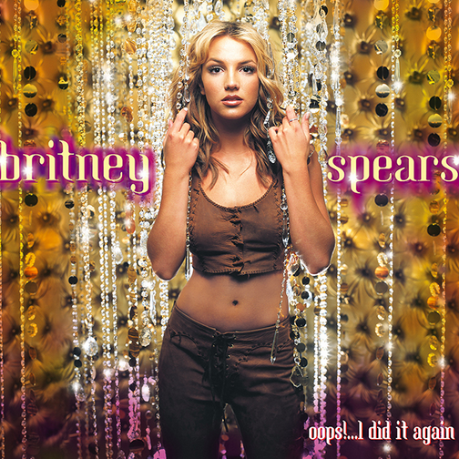 """Oops!... I Did It Again"" - Britney Spears Jive Records"