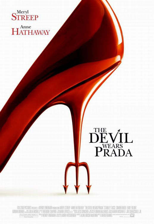 "Theatrical poster for ""The Devil Wears Prada"" 20th Century Fox"